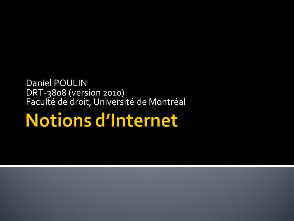 Daniel POULIN DRT-3808 (version 2010) Faculté de droit, Université de Montréal