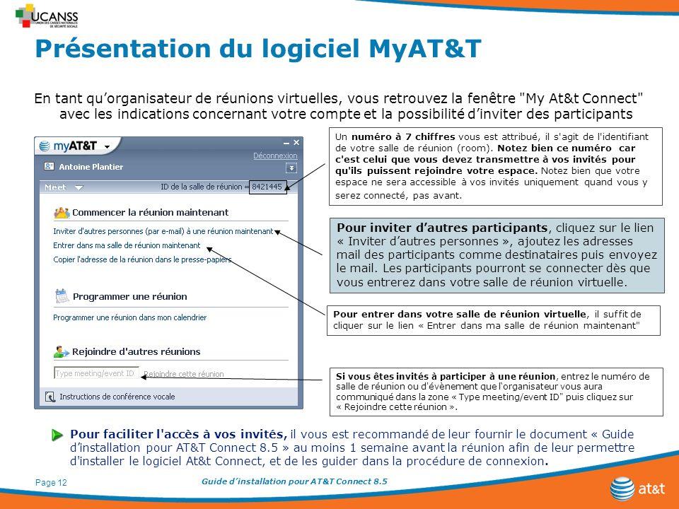Guide dinstallation pour AT&T Connect 8.5 Page 12 Si vous êtes invités à participer à une réunion, entrez le numéro de salle de réunion ou d'évènement