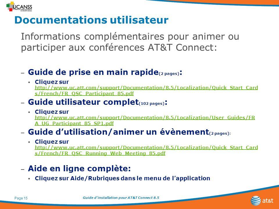 Guide dinstallation pour AT&T Connect 8.5 Page 15 Documentations utilisateur Informations complémentaires pour animer ou participer aux conférences AT