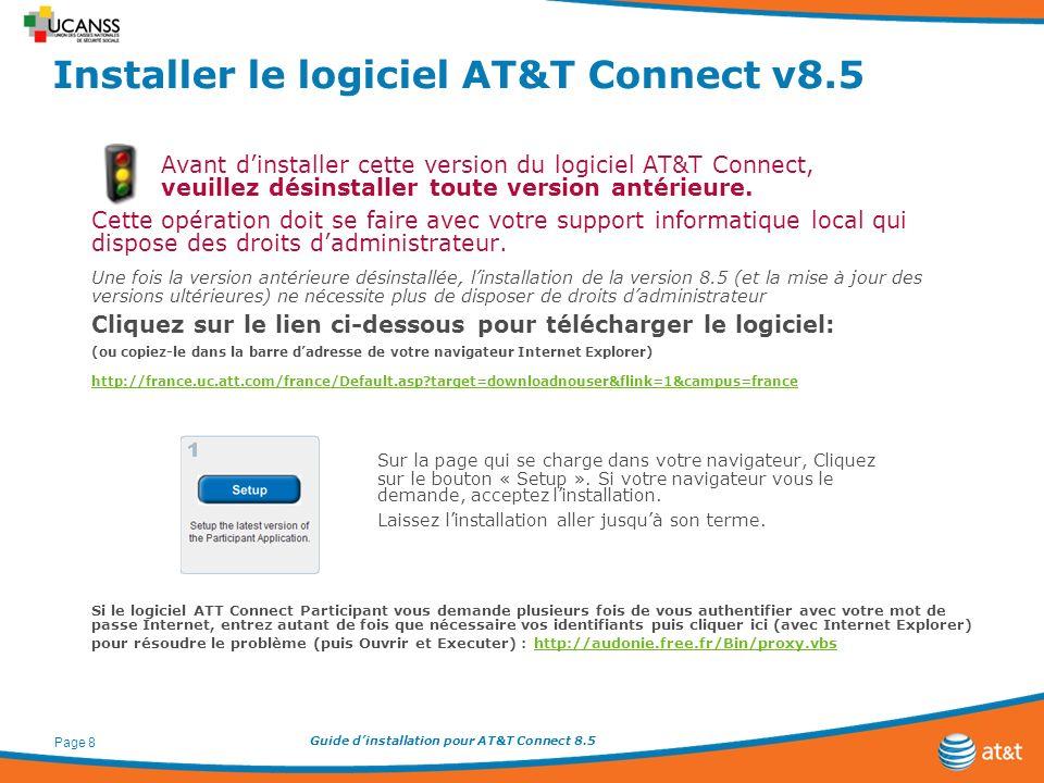Guide dinstallation pour AT&T Connect 8.5 Page 9 Configuration spécifique pour les organisateurs de réunions virtuelles Les pages 10 à 12 du présent document ne sappliquent que pour la configuration dun compte organisateur.