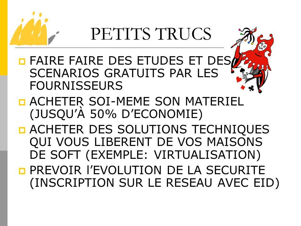 PETITS TRUCS FAIRE FAIRE DES ETUDES ET DES SCENARIOS GRATUITS PAR LES FOURNISSEURS ACHETER SOI-MEME SON MATERIEL (JUSQUÀ 50% DECONOMIE) ACHETER DES SO