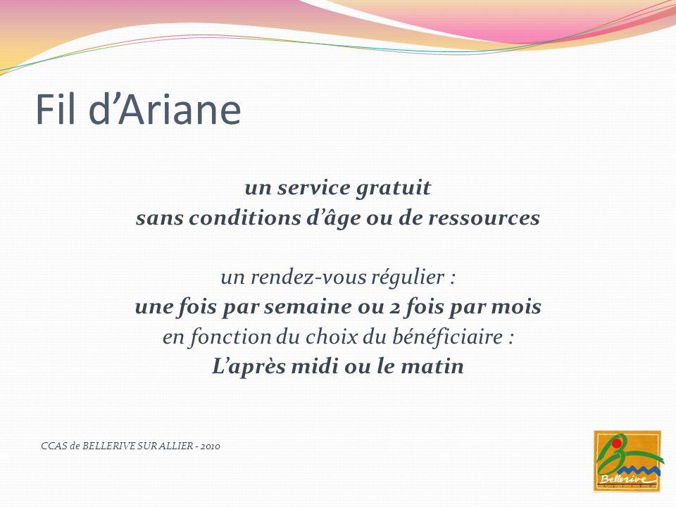 Fil dAriane un service gratuit sans conditions dâge ou de ressources un rendez-vous régulier : une fois par semaine ou 2 fois par mois en fonction du