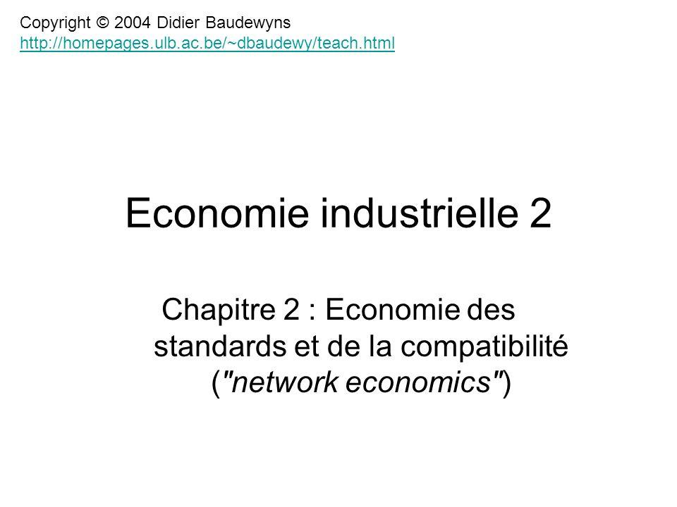 Chapitre 2 : Economie des standards et de la compatibilité (