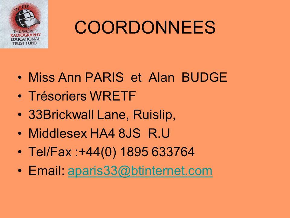 COORDONNEES Miss Ann PARIS et Alan BUDGE Trésoriers WRETF 33Brickwall Lane, Ruislip, Middlesex HA4 8JS R.U Tel/Fax :+44(0) 1895 633764 Email: aparis33
