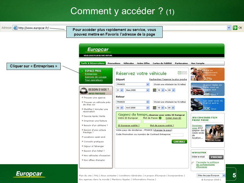 Europcar France Marketing 5 Comment y accéder ? (1) Pour accéder plus rapidement au service, vous pouvez mettre en Favoris ladresse de la page Cliquer