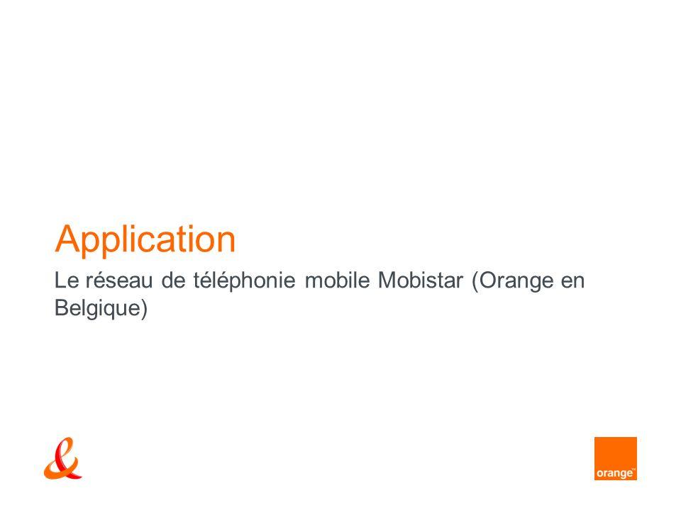 Application Le réseau de téléphonie mobile Mobistar (Orange en Belgique)
