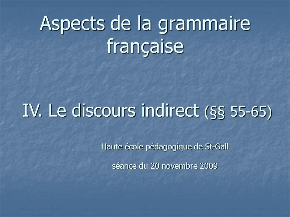 Aspects de la grammaire française IV.