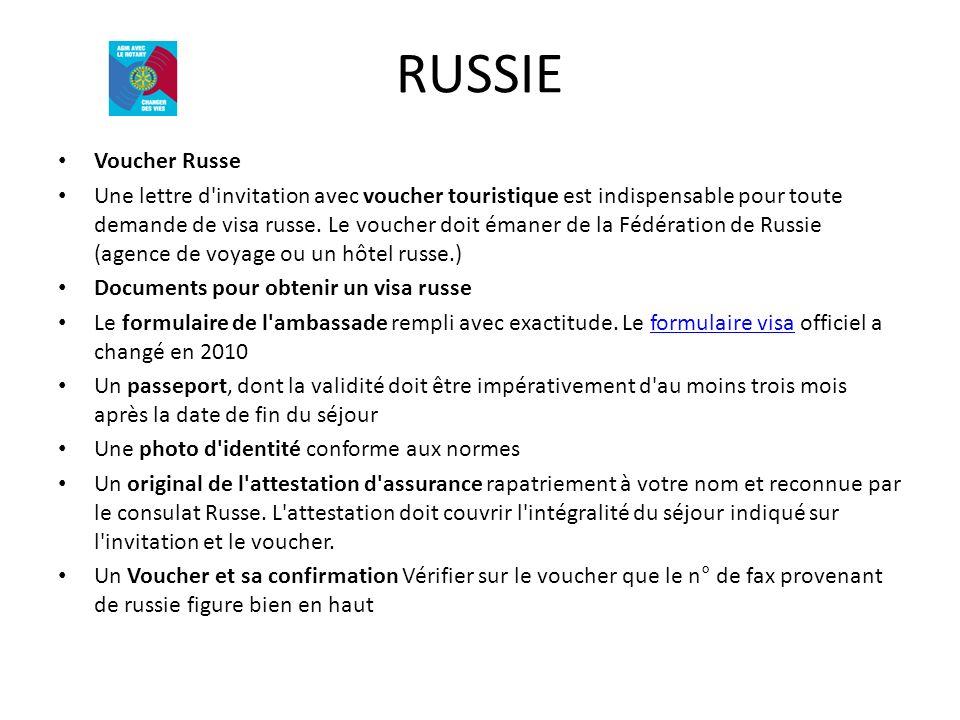 RUSSIE Voucher Russe Une lettre d'invitation avec voucher touristique est indispensable pour toute demande de visa russe. Le voucher doit émaner de la