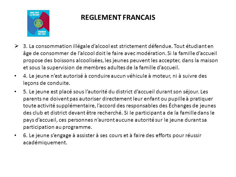 REGLEMENT FRANCAIS 3.La consommation illégale dalcool est strictement défendue.