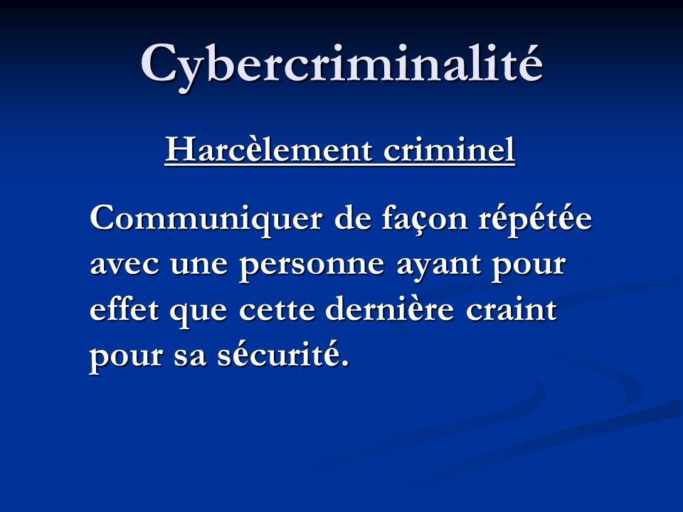 Cybercriminalité Crimes particuliers faisant intervenir des ordinateurs et des réseaux: Crimes particuliers faisant intervenir des ordinateurs et des