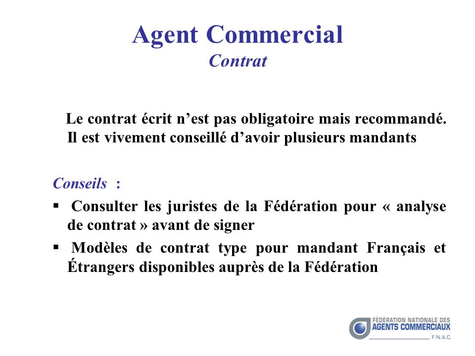 Agent Commercial Contrat Le contrat écrit nest pas obligatoire mais recommandé.