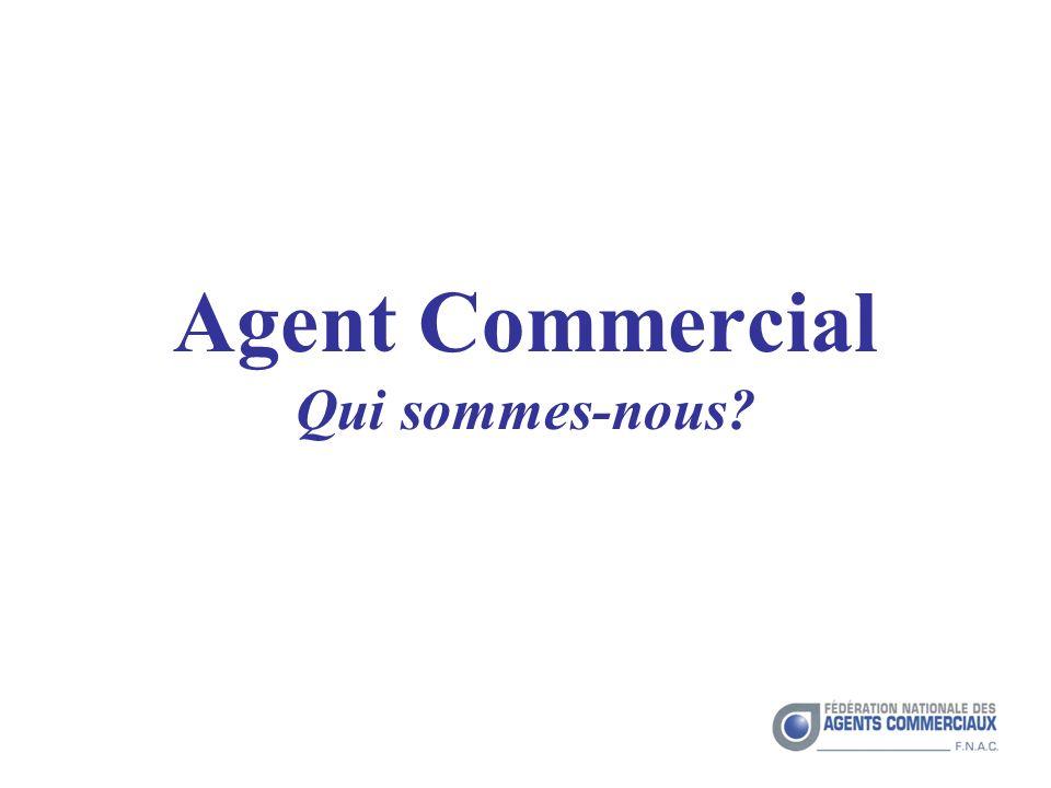 Agent Commercial Qui sommes-nous?