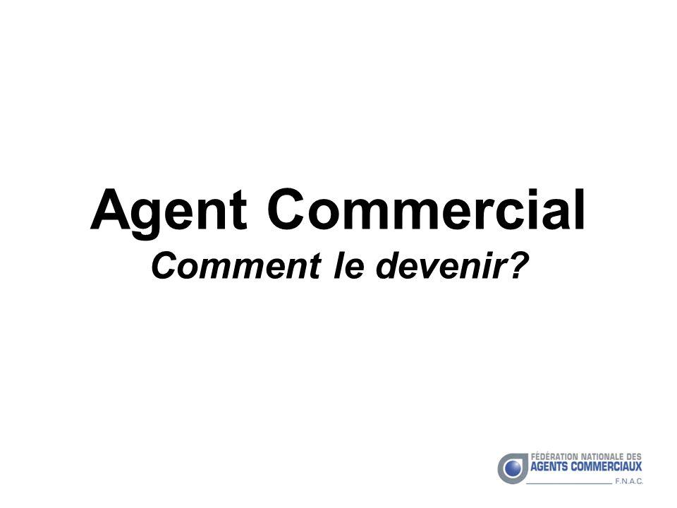 Agent Commercial Comment le devenir?