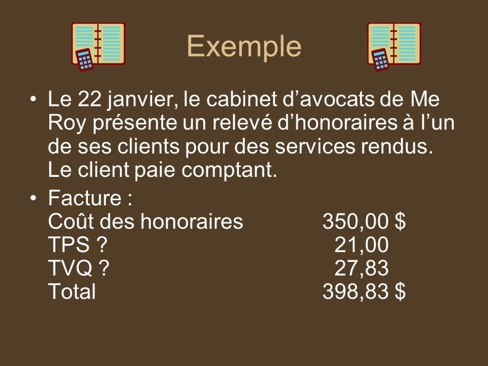 Réponse Encaisse+ DT398,83 Revenus dhonoraires + CT350,00 TPS à payer+ CT 21,00 TVQ à payer+ CT 27,83