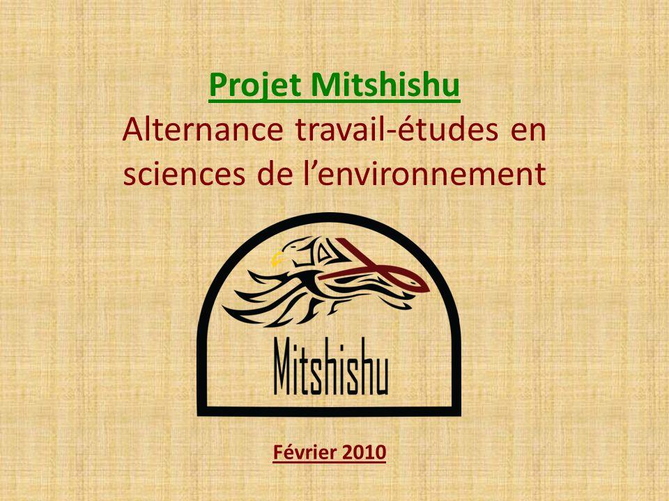 Projet Mitshishu Alternance travail-études en sciences de lenvironnement Février 2010