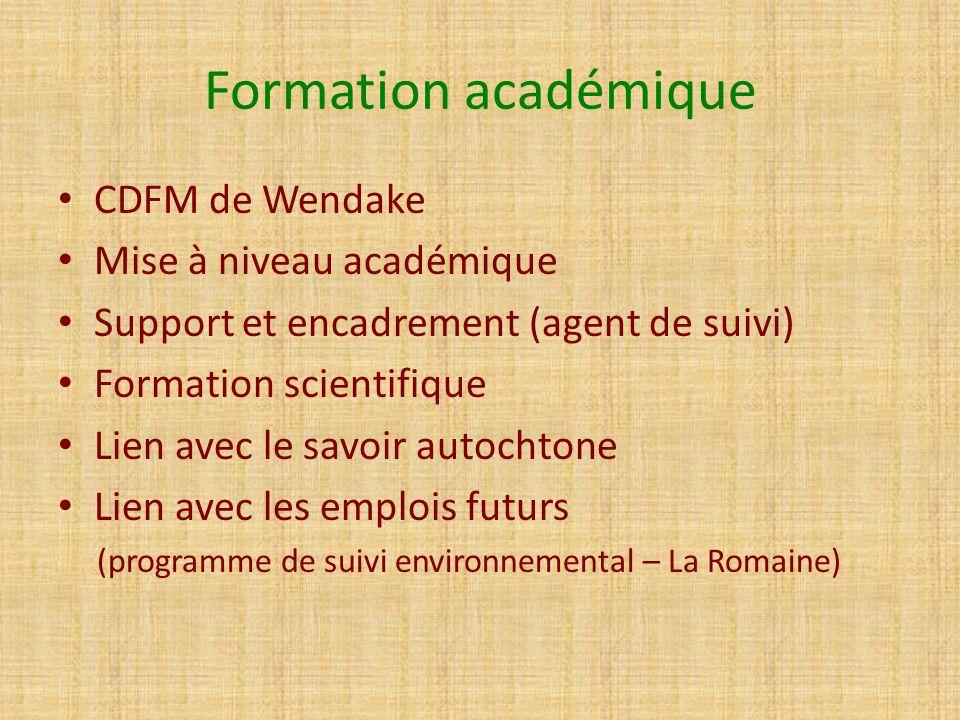 Formation académique CDFM de Wendake Mise à niveau académique Support et encadrement (agent de suivi) Formation scientifique Lien avec le savoir autoc