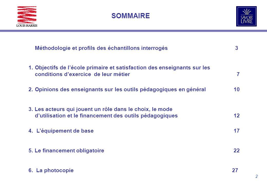 2 SOMMAIRE Méthodologie et profils des échantillons interrogés 3 1.