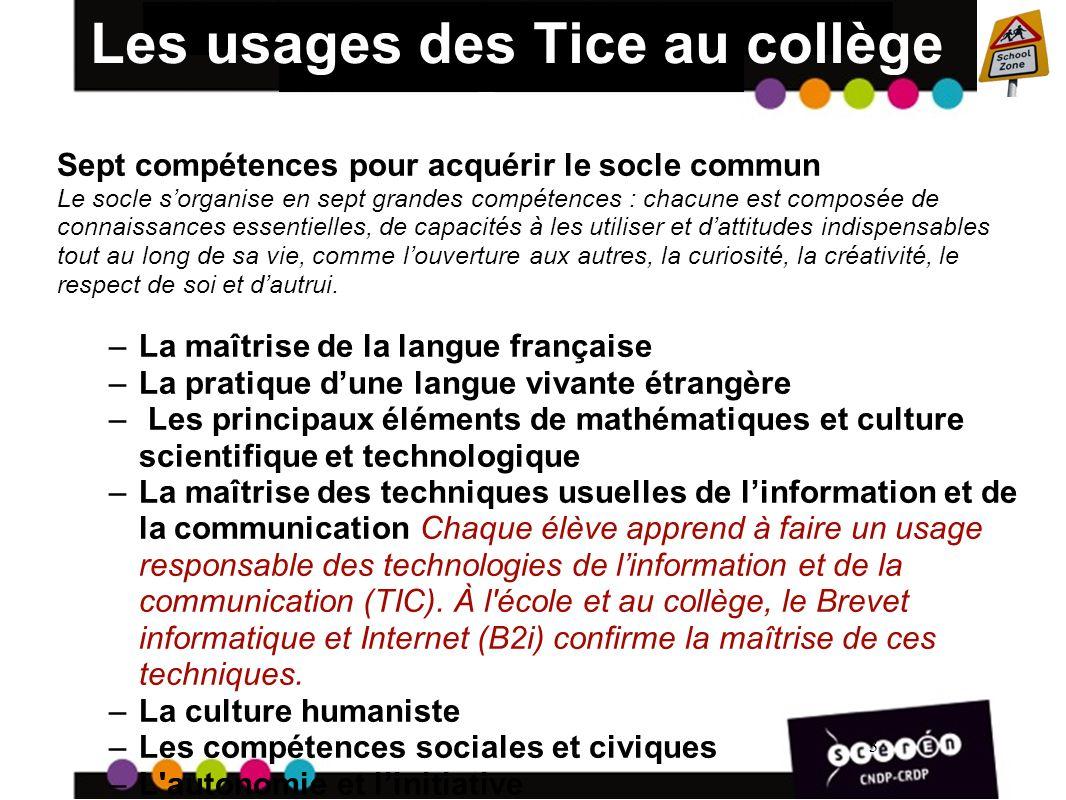 4 Les usages des Tice au collège POURQUOI .