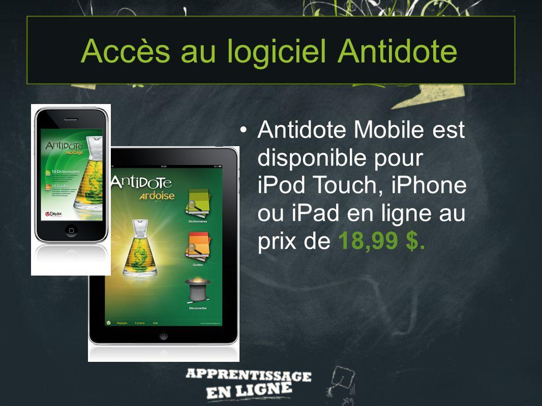 Antidote Mobile est disponible pour iPod Touch, iPhone ou iPad en ligne au prix de 18,99 $.