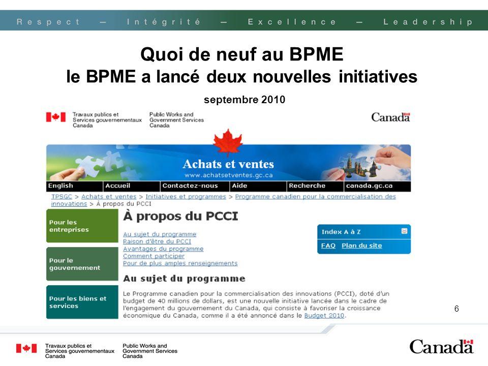 6 Quoi de neuf au BPME le BPME a lancé deux nouvelles initiatives septembre 2010