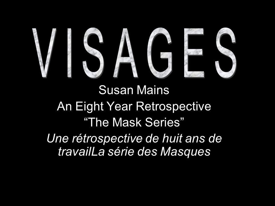 Drop Your Mask Acrylic and Mixed Media 18 x 18 2002 « Retire ton masque » acrylique et matériaux divers sur toile 46 cm x 46 cm
