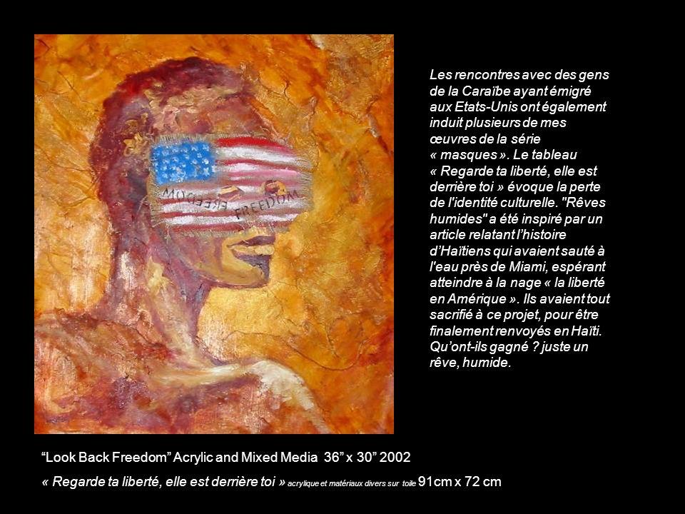 Les rencontres avec des gens de la Caraïbe ayant émigré aux Etats-Unis ont également induit plusieurs de mes œuvres de la série « masques ».