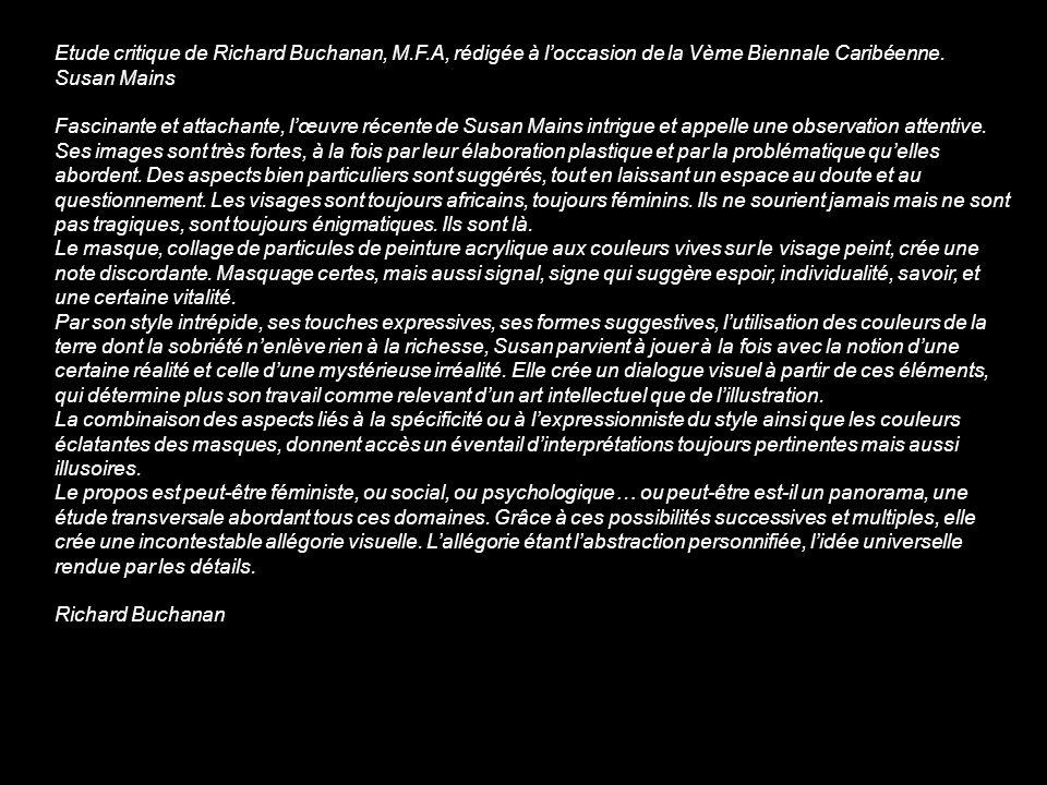 Etude critique de Richard Buchanan, M.F.A, rédigée à loccasion de la Vème Biennale Caribéenne.