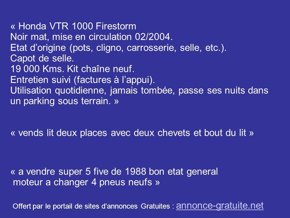 « Honda VTR 1000 Firestorm Noir mat, mise en circulation 02/2004. Etat dorigine (pots, cligno, carrosserie, selle, etc.). Capot de selle. 19 000 Kms.