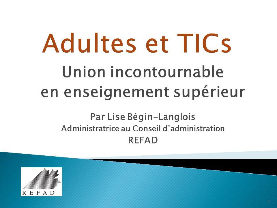Union incontournable en enseignement supérieur Par Lise Bégin-Langlois Administratrice au Conseil dadministration REFAD 1