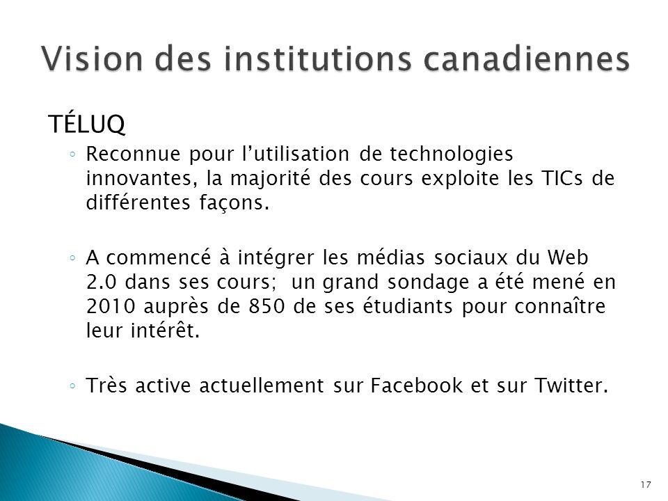 TÉLUQ Reconnue pour lutilisation de technologies innovantes, la majorité des cours exploite les TICs de différentes façons.
