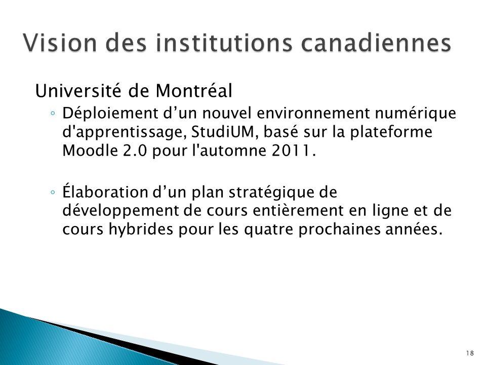 Université de Montréal Déploiement dun nouvel environnement numérique d apprentissage, StudiUM, basé sur la plateforme Moodle 2.0 pour l automne 2011.