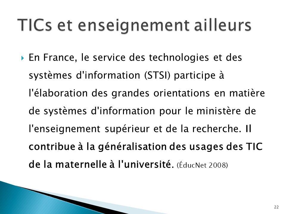 En France, le service des technologies et des systèmes d information (STSI) participe à l élaboration des grandes orientations en matière de systèmes d information pour le ministère de l enseignement supérieur et de la recherche.