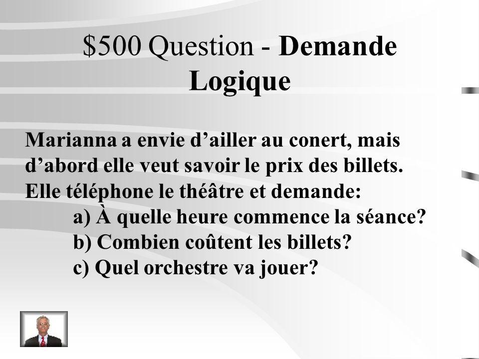 $400 Réponse - Demande Logique Stéphanie a assisté à un match de foot.