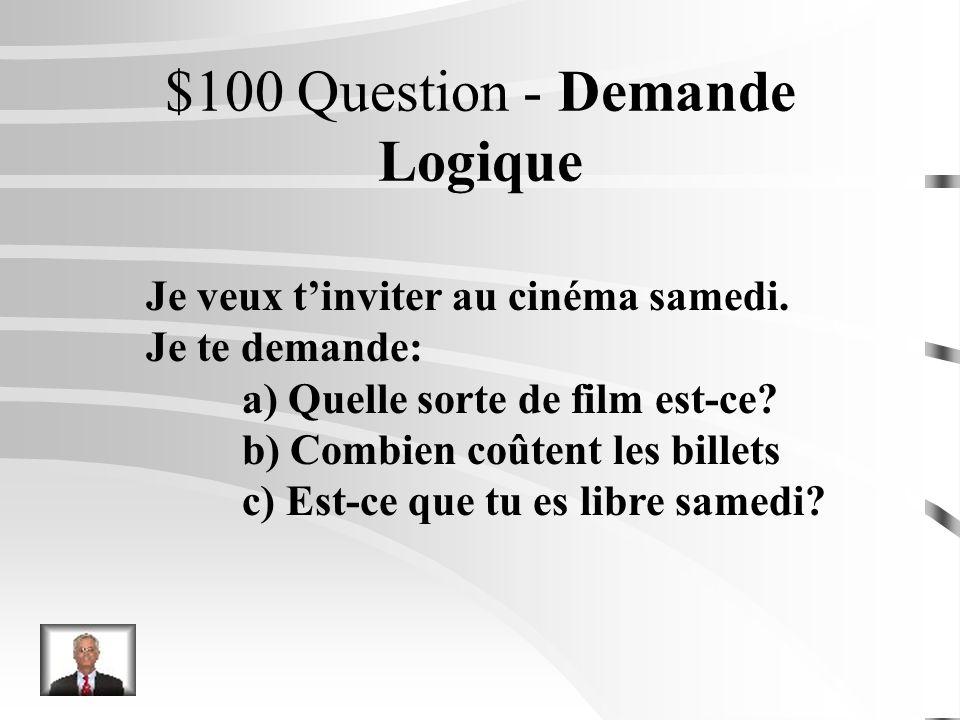 Jéopardie Demande Logique Choix Logique Les Verbes Les Pronoms Traduire Q $100 Q $200 Q $300 Q $400 Q $500 Q $100 Q $200 Q $300 Q $400 Q $500 Final Je