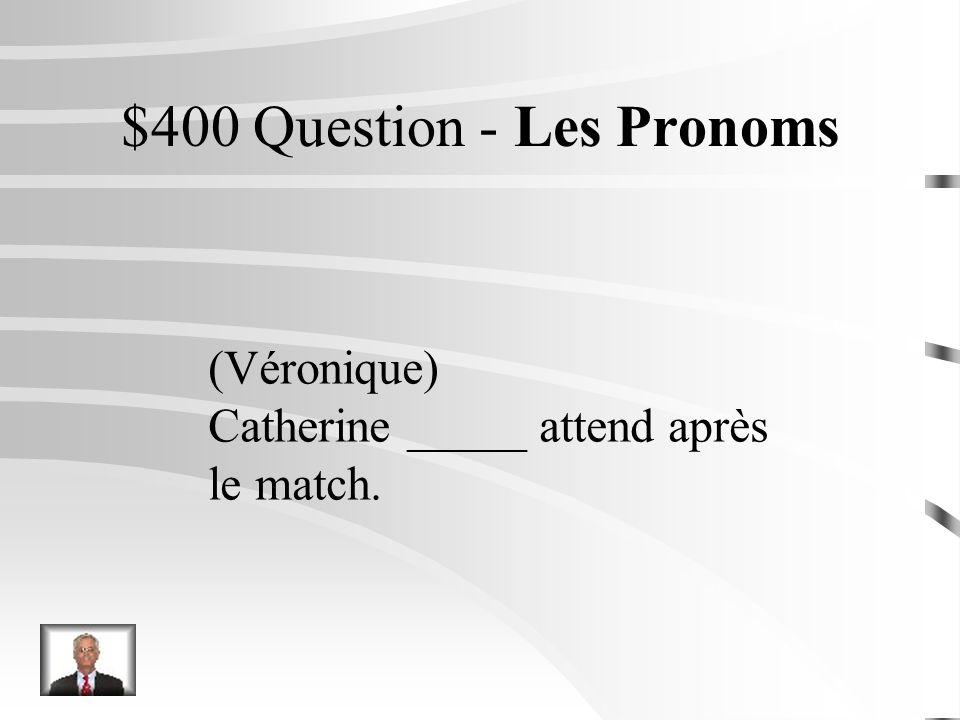 $300 Réponse - Les Pronoms (mes copains) Je leur prête mes CD.