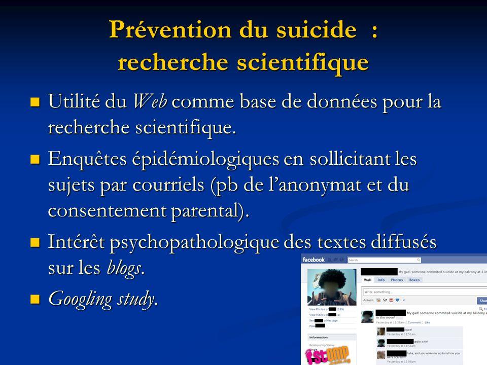 Prévention du suicide : recherche scientifique Utilité du Web comme base de données pour la recherche scientifique. Utilité du Web comme base de donné