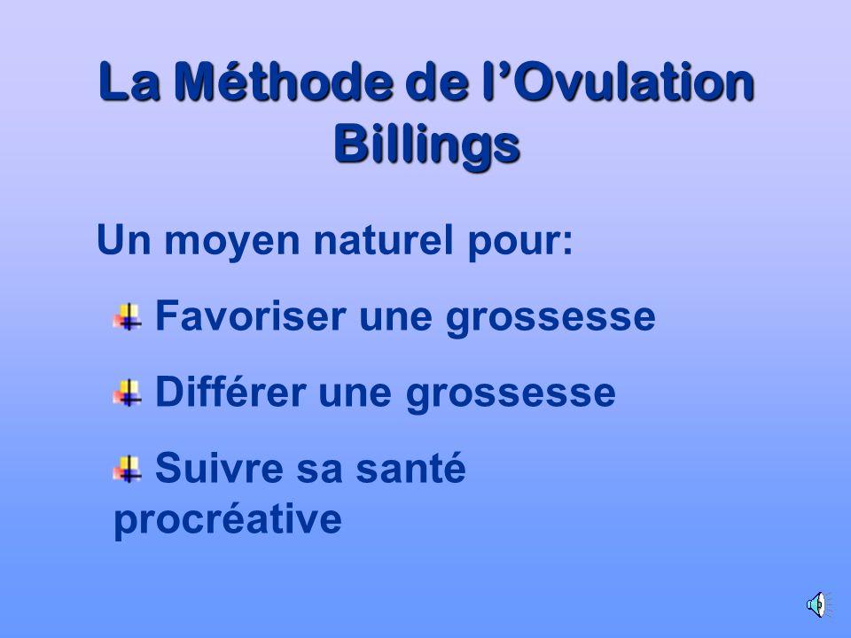 La Méthode de lOvulation Billings Une méthode naturelle de maîtrise de la fertilité