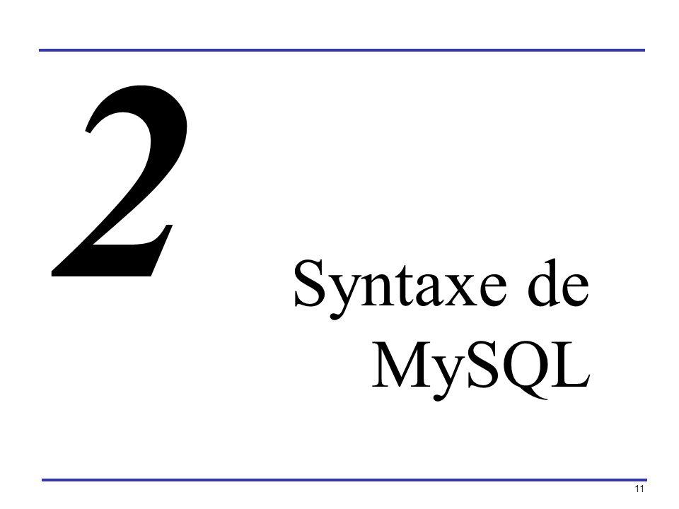 11 Syntaxe de MySQL 2