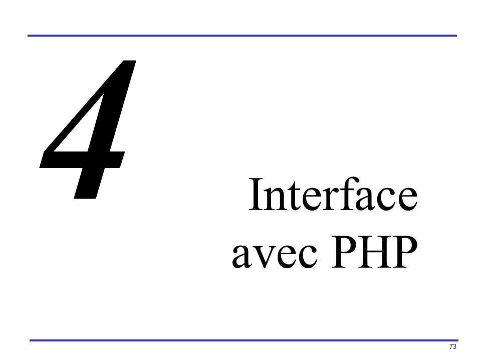 73 Interface avec PHP 4