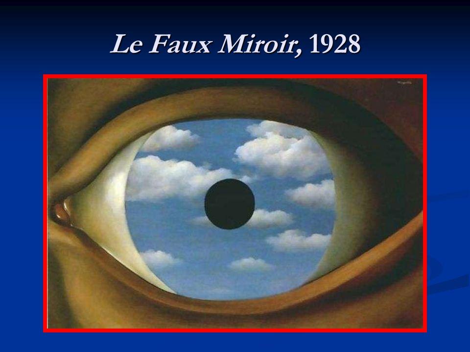 Le Faux Miroir, 1928