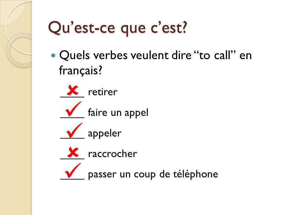 Quest-ce que cest Cest un bouton Non, cest une téléphoniste.