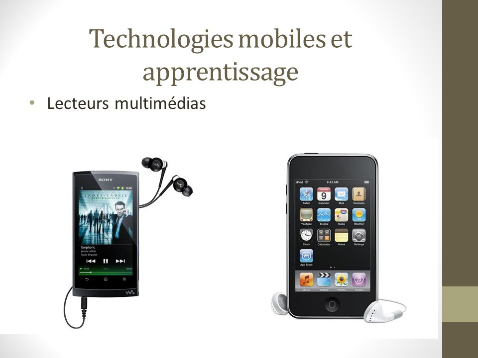 Technologies mobiles et apprentissage Tablettes tactiles
