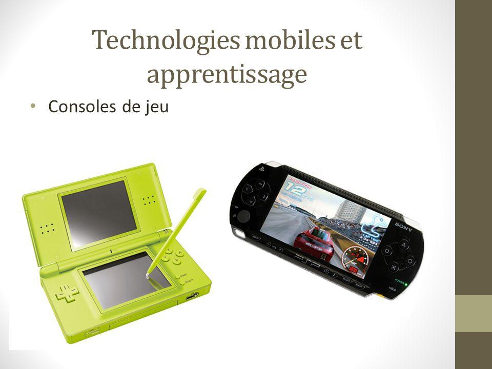 Technologies mobiles et apprentissage Consoles de jeu