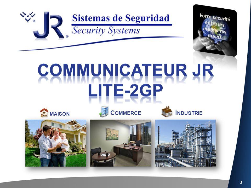 2 L ITE 2GP-IP E THERNET IP L ITE 2GP GSM/GPRS Ligne fixe SMS Ethernet Ligne fixe Ethernet GSM/GPRS Ligne fixe SMS Suivant une actualisation et précédent la configuration, le communicateur JR-LITE- 2GP est capable de réaliser la bidirectionnalité par GPRS ou Ethernet avec nimporte quelle centrale dalarme du marcher avec modulation Bell 103 ou V21, cette fonction est seulement disponible à partir de la version du firmware 5.25