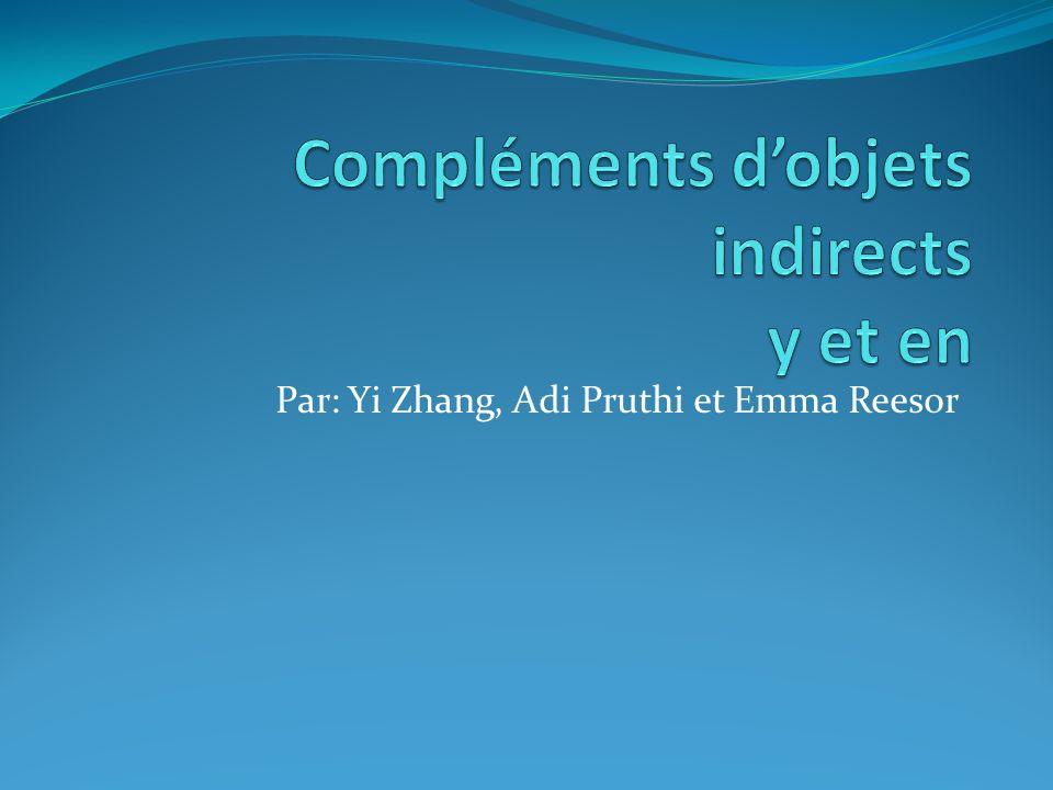 Par: Yi Zhang, Adi Pruthi et Emma Reesor