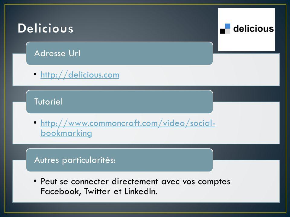 http://www.diigo.com/ Adresse Url Partie1: http://dai.ly/ibU4wzhttp://dai.ly/ibU4wz Partie 2: http://dai.ly/fP3qpxhttp://dai.ly/fP3qpx Tutoriel Possibilité dimporter vos signets de Delicious, Google Notebook et Furl; Ajouter des petits « post-it » de commentaires, des notes personnelles et des descriptions.
