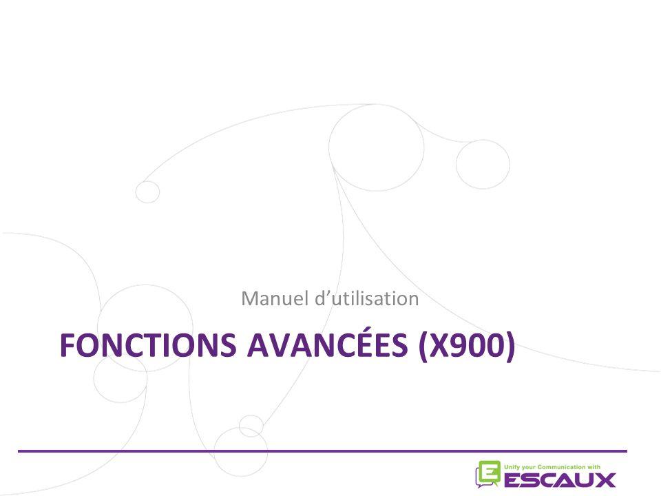 Manuel dutilisation FONCTIONS AVANCÉES (X900)