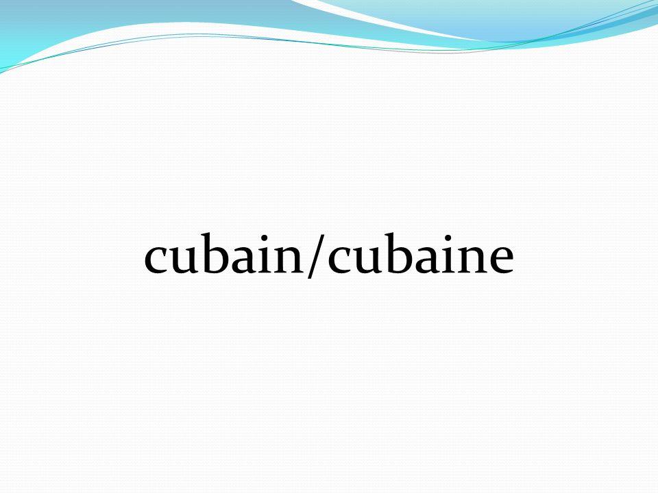 cubain/cubaine