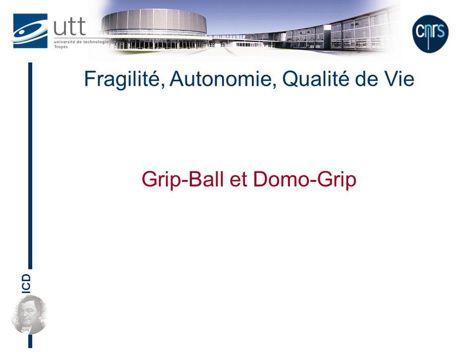 ICD Fragilité, Autonomie, Qualité de Vie Grip-Ball et Domo-Grip