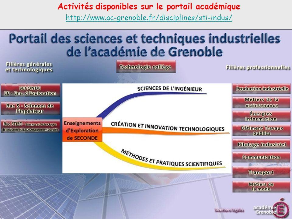 Activités disponibles sur le portail académique http://www.ac-grenoble.fr/disciplines/sti-indus/